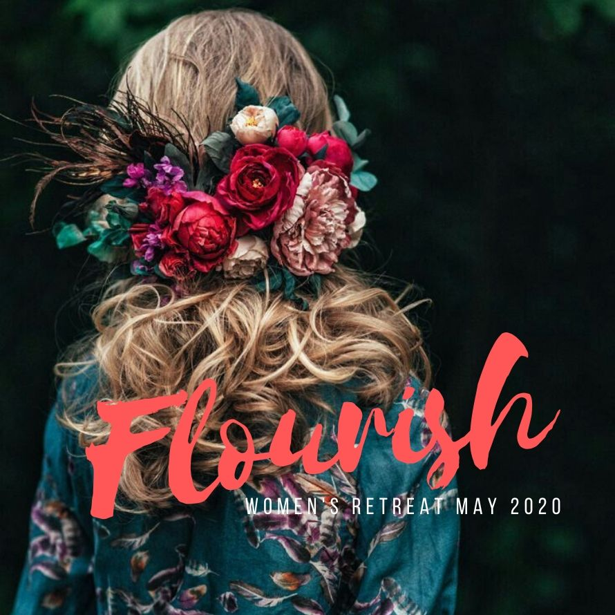 Flourish Women S Retreat Gateway Church